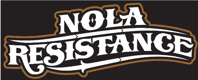 NOLA Resistance – Put That Hammer Down !!!